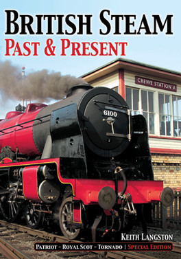 British Steam Past And Present magazine