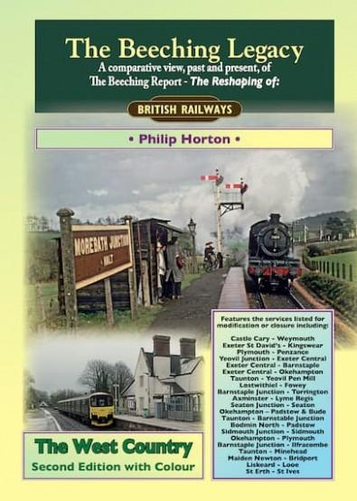 The Beeching Legacy: The West Country Expanded Second Edition cover