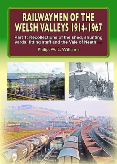 Railwaymen of the Welsh Valleys 1914-1967 cover