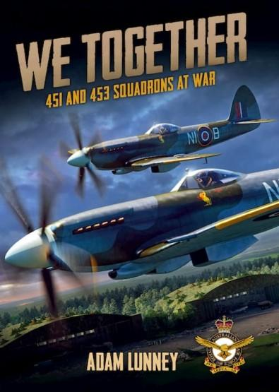 We Together: 451 and 453 Squadrons at War cover
