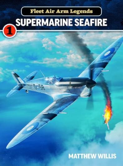 Fleet Air Arm Legends: Supermarine Seafire cover