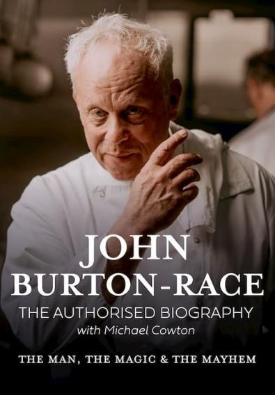 John Burton-Race: The Man, The Magic & The Mayhem cover