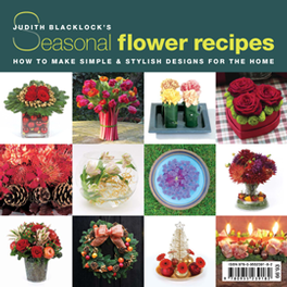 Judith Blacklocks Seasonal Flower Recipes cover