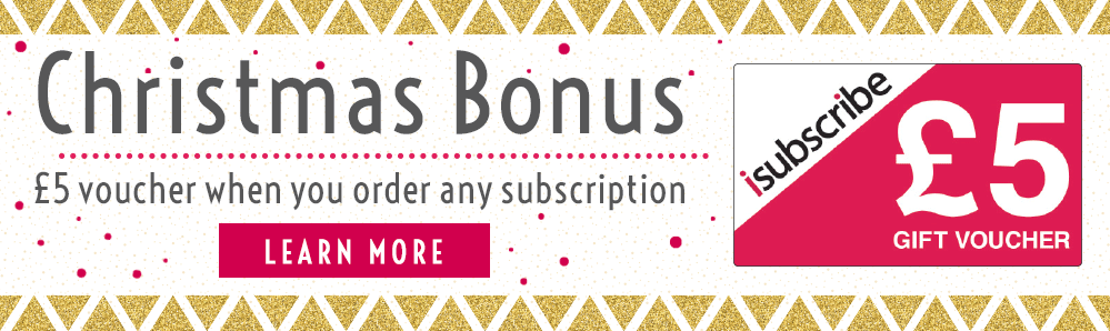 Christmas Bonus. £5 voucher when you order any subscription