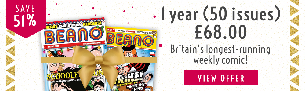 Beano Magazine Subscription. 1 year for £68. Save 51%