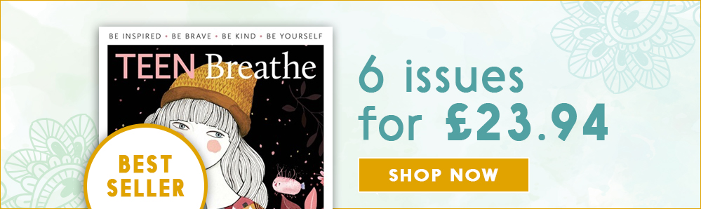 Teen Breathe Magazine Subscription. 6 issues for £23.94. Bestseller