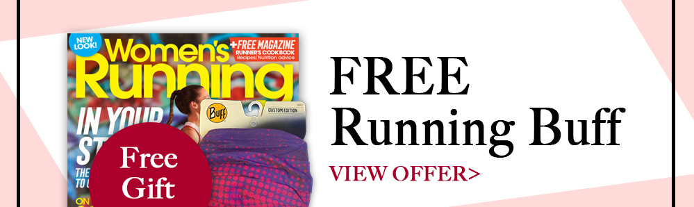 Free Running Buff with a Women's Running Magazine Subscription