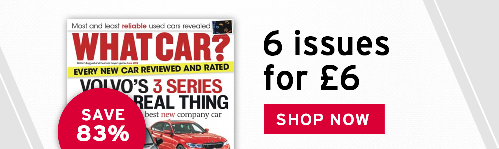 What Car? magazine subscription. 6 issues for £6. Save 83%