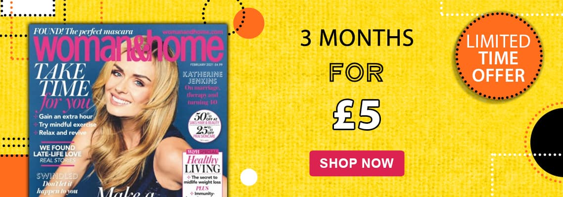 Woman &Home  3 months for £5