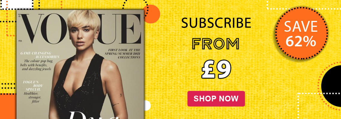 Vogue. Subscribe from £9