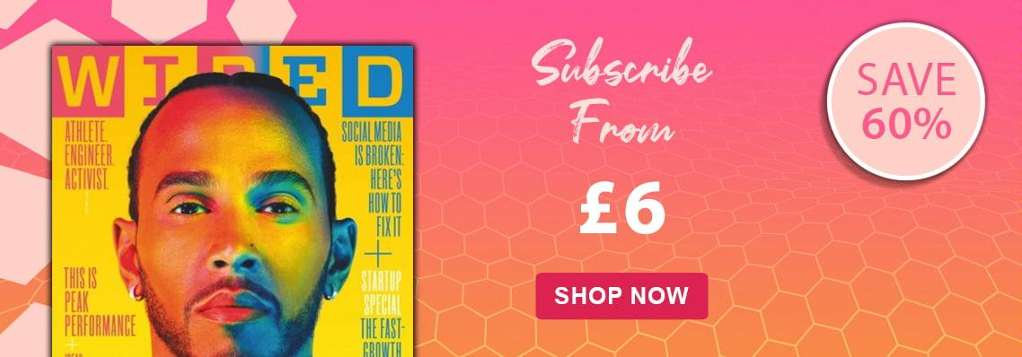 Wired. Subscribe from £6